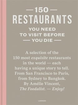 Coffee Table Books - 150 Restaurants, You Need To Visit Before You Die
